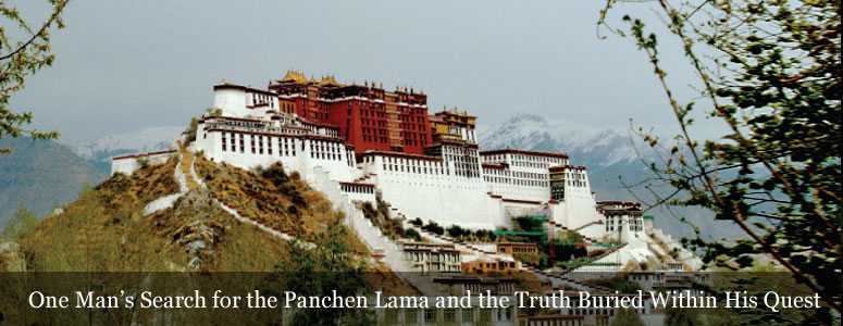 One Man's Search for the Panchen Lama and the Truth Buried Within His Quest